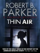 Thin Air (A Spenser Mystery) ebook by Robert B. Parker