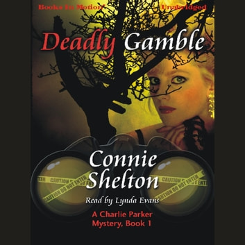 Deadly Gamble audiobook by Connie Shelton