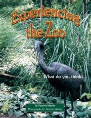 Experiencing the Zoo - What do you think? ebook by Patricia Martin