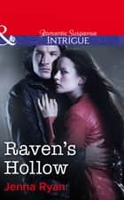 Raven's Hollow (Mills & Boon Intrigue) ebook by Jenna Ryan