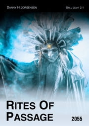 Rites Of Passage (2055) ebook by Danny H Jorgensen