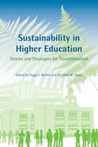 Sustainability in Higher Education ebook by Peggy F. Barlett,Geoffrey W. Chase