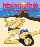 Postcards From Around The Globe ebook by David Stuart Ryan