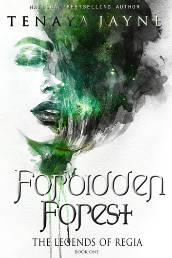 Forbidden Forest ebook by Tenaya Jayne