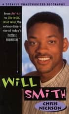 Will Smith ebook by Chris Nickson