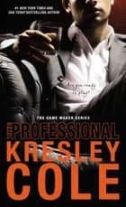 The Professional eBook by Kresley Cole