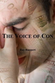The Voice of Con ebook by Ray Ruppert