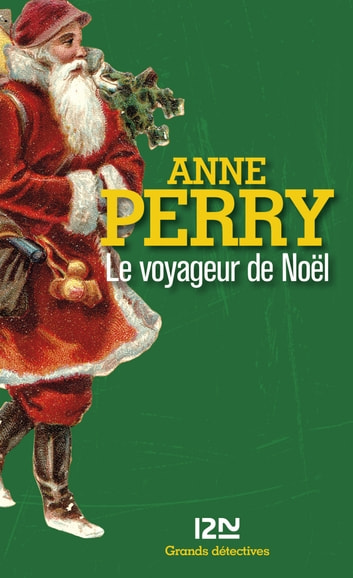 Le voyageur de Noël ebook by Anne PERRY