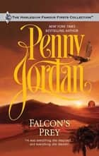 Falcon's Prey ebook by Penny Jordan