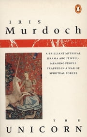 The Unicorn ebook by Iris Murdoch