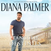 Tangled Destinies audiobook by Diana Palmer