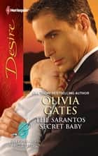 The Sarantos Secret Baby ebook by Olivia Gates