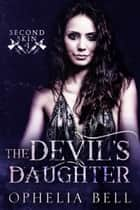 The Devil's Daughter ebook by Ophelia Bell