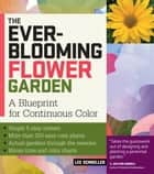 The Ever-Blooming Flower Garden ebook by Lee Schneller