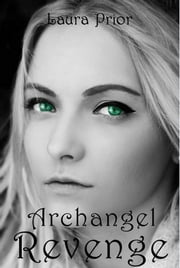 Archangel Revenge ebook by Laura Prior