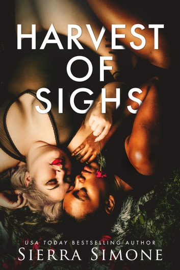 Harvest of Sighs ebook by Sierra Simone