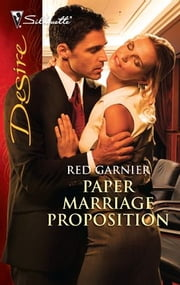 Paper Marriage Proposition ebook by Red Garnier
