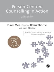 Person-Centred Counselling in Action ebook by Professor Dave Mearns,Professor Brian Thorne,John McLeod