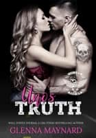 Uno's Truth - Devils Rejects MC, #5 ebook by Glenna Maynard