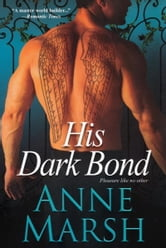 His Dark Bond ebook by Anne Marsh