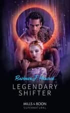 Legendary Shifter (Mills & Boon Supernatural) ebook by Barbara J. Hancock