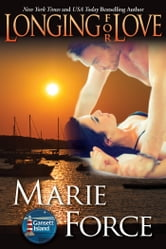 Longing for Love - The McCarthys of Gansett Island, Book 7 ebook by Marie Force