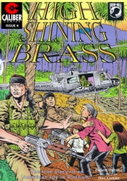 Vietnam Journal: High Shining Brass #4 ebook by Don Lomax