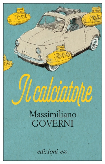 Il calciatore ebook by Massimiliano Governi