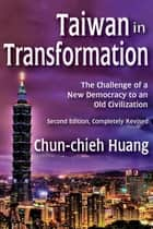Taiwan in Transformation ebook by Chun-chieh Huang
