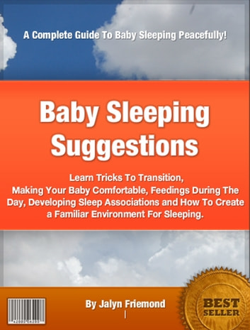 Baby Sleeping Suggestions ebook by Jalyn Friemond