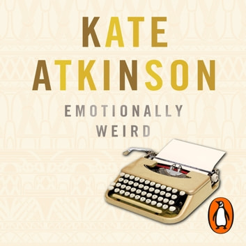 Emotionally Weird audiobook by Kate Atkinson