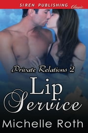 Lip Service ebook by Michelle Roth