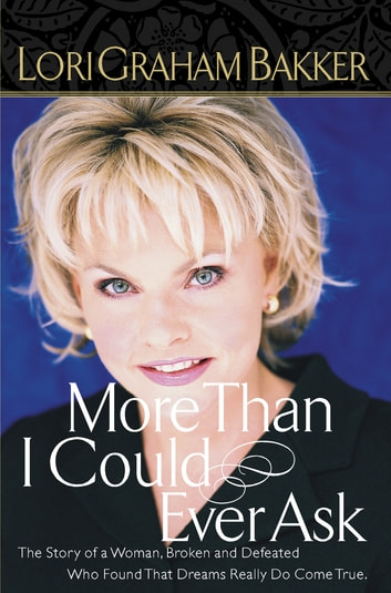 More Than I Could Ever Ask ebook by Lori G. Bakker