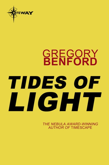 Tides of Light - Galactic Centre Book 4 ebook by Gregory Benford