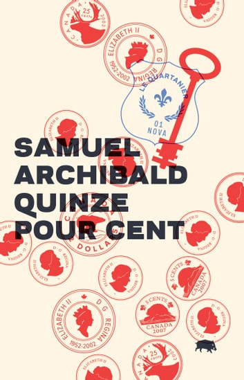 Quinze pour cent ebook by Samuel Archibald