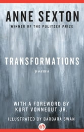 Transformations - Poems ebook by Anne Sexton