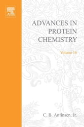 ADVANCES IN PROTEIN CHEMISTRY VOL 16 ebook by Unknown, Author