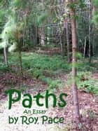 Paths ebook by Roy Pace