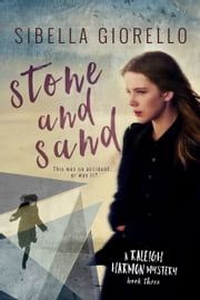 Stone and Sand: A Raleigh Harmon mystery #3 ebook by Sibella Giorello