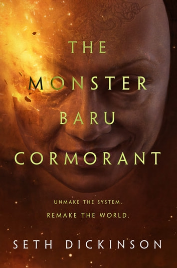 The Monster Baru Cormorant ebook by Seth Dickinson