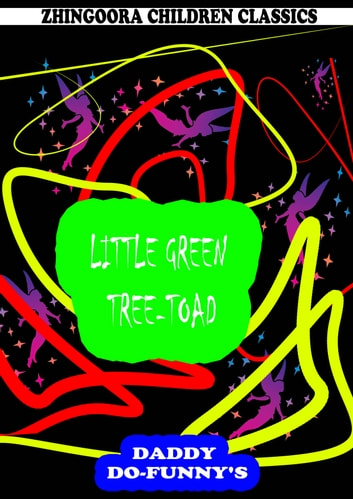Little Green Tree-Toad ebook by Ruth Mcenery Stuart