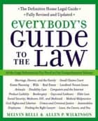 Everybody's Guide to the Law- Fully Revised & Updated - All The Legal Information You Need in One Comprehensive Volume ebook by Allen Wilkinson, Melvin M. Belli