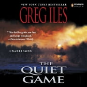 The Quiet Game audiobook by Greg Iles