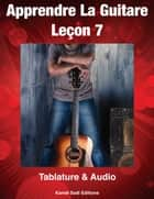Apprendre La Guitare 7 - 7 eBook by Kamel Sadi