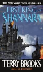 First King of Shannara ebook by Terry Brooks