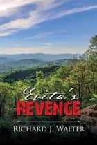 Evita's Revenge ebook by Richard Walter