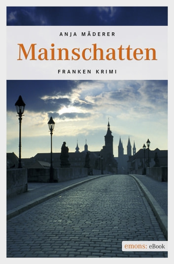 Mainschatten ebook by Anja Mäderer