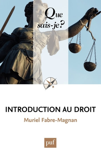 Introduction au droit - « Que sais-je ? » n° 1808 ebook by Muriel Fabre-Magnan