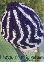 Freyja Short Row Hat Knitting Pattern ebook by Jenn Wisbeck