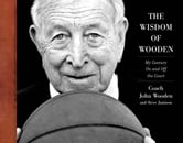 The Wisdom of Wooden: My Century On and Off the Court ebook by John Wooden,Steve Jamison